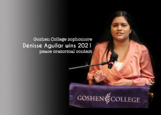 Goshen College sophomore Denisse Aguilar wins 2021 peace oratorical contest